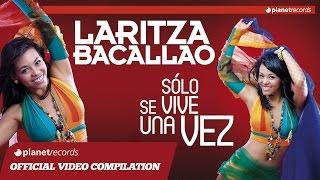 Gambar cover LARITZA BACALLAO - Sólo Se Vive Una Vez (ALBUM COMPLETO) ► FULL STREAMING - VIDEO HIT MIX