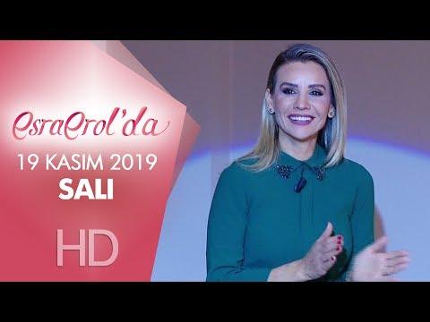 Esra Erol'da 19 Kasım 2019 | Salı
