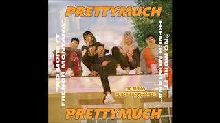 PRETTYMUCH No More 3D Audio