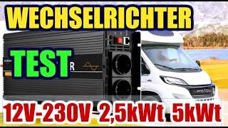 12V 230V Wechselrichter 2,5kWt Test für Wohnmobil, Wohnwagen, Solaranlage oder Balkonkraftwerk