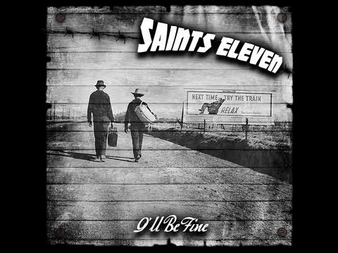 Saints Eleven: One Night at a Time