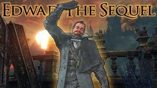 Bloodborne: Edwad Emberpants the Sequel [Ep. 1]