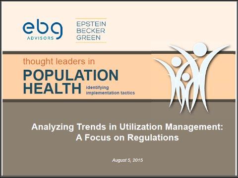 Analyzing Trends in Utilization Management - Population Health Webinar Series