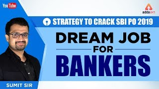 SBI PO 2019 | Strategy to Crack | Dream Job for Bankers | Best Tips To Crack SBI PO