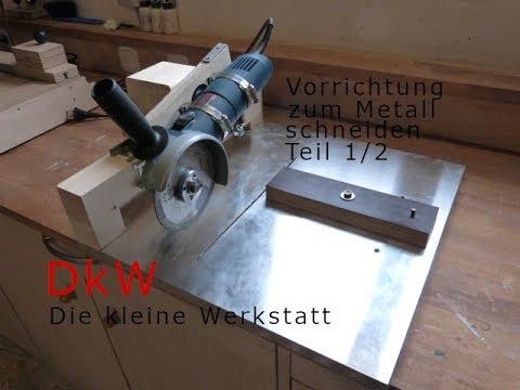 DIY Metallschneidevorrichtung selber machen Teil 1/2