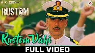 Rustom Vahi - Full Video | Rustom | Akshay Kumar, Ileana D