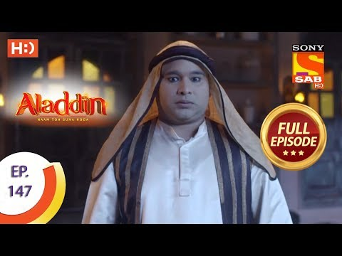Aladdin - Ep 147 - Full Episode - 8th March, 2019