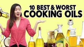 What Oil to Use? 10 Best & Worst Cooking Oils | Joanna Soh