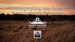 Summer Hay Bale Photography   Seasonal Photography   British Farming   Geoff Moore Photography