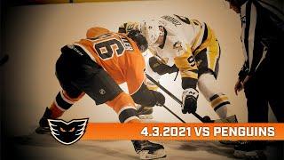 Penguins vs. Phantoms | Apr. 3, 2021