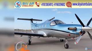 Pick Sky Air Ambulance in Mumbai with Hi-class Medical Services