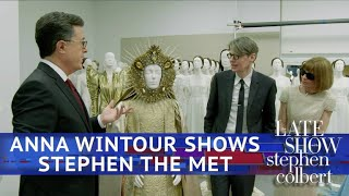 Anna Wintour Takes Stephen Behind-The-Scenes At The Met - dooclip.me