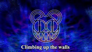 Radiohead - Climbing Up The Walls (LYRIC VIDEO) [HD 720p]