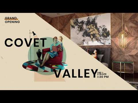 Essential Home presents you Covet Valley