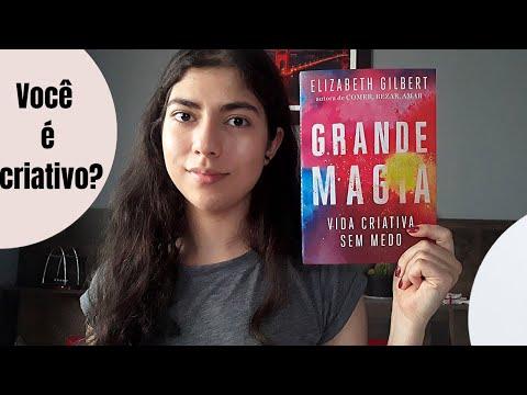 Os 5 ingredientes da Criatividade | Grande Magia