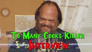 Too Many Cooks Killer Interview (William Tokarsky)