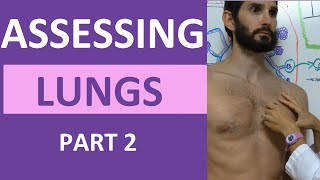 Lung Assessment Nursing | Lung Auscultation | Assessing Lung Sounds Part 2