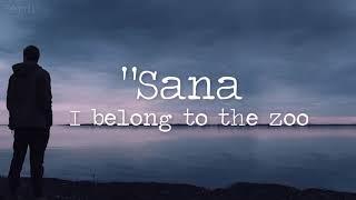 Sana, Sana sinabi mo lyrics - I belong to the zoo