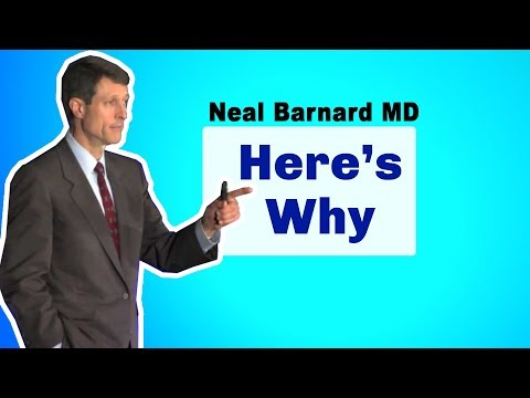Why Go Vegan?  Neal Barnard MD