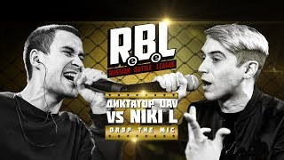RBL: ДИКТАТОР UAV VS NIKI L (DROP THE MIC, RUSSIAN BATTLE LEAGUE)
