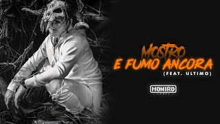 MOSTRO   E FUMO ANCORA Feat. ULTIMO (prod By ENEMIES)