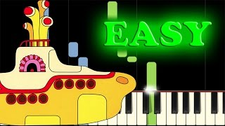 THE BEATLES - YELLOW SUBMARINE - Easy Piano Tutorial
