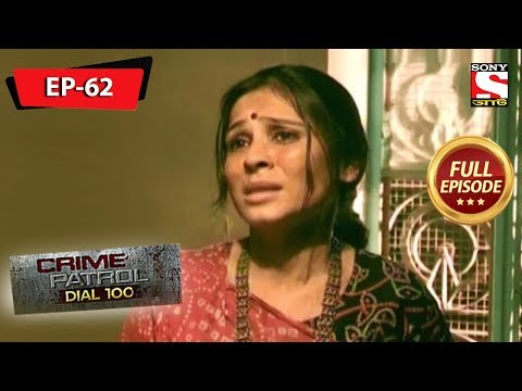 Crime Patrol Dial 100 - ক্রাইম প্যাট্রোল - Bengali - Full Episode 62 - 4th January, 2020