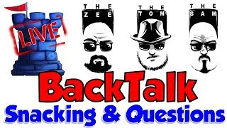 BackTalk: Snacking & Questions