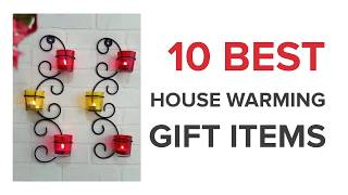 10 Best House Warming Gift Items in India with Price