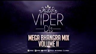 Mega Bhangra Mix Volume II | Viper DJs | Only The Biggest Dancefloor Hits