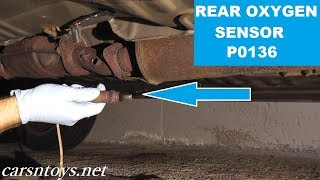Rear Oxygen Sensor Replacement P0136 HD | After Catalytic Converter Oxygen Sensor