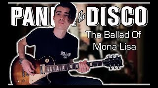 Panic! At The Disco - The Ballad Of Mona Lisa (Guitar Cover w/ Tabs)