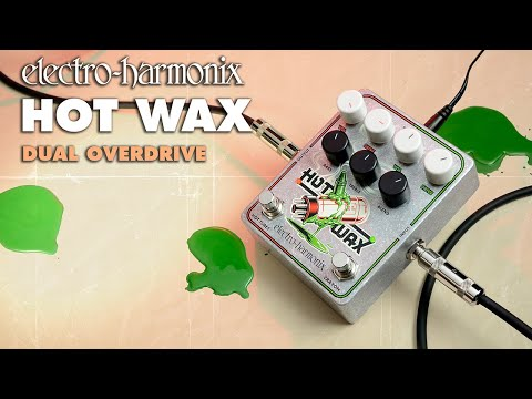 ELECTRO HARMONIX Hot Wax Kytarový efekt