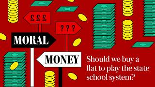 video: Moral Money podcast: Tim Stanley on gaming the state school system to avoid paying for private