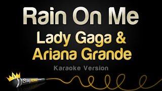 Lady Gaga & Ariana Grande - Rain On Me (Karaoke Version)