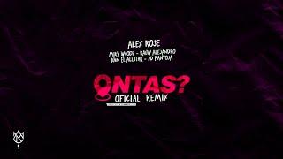 Alex Rose Rauw Alejandro  Miky Woodz Ontas Feat Jd Pantoja  Juhn Remix