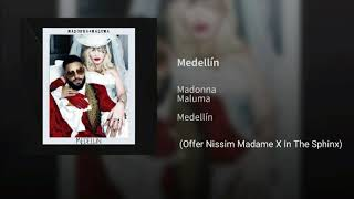 #MP3 Madonna x Maluma - Medellín (Offer Nissim Madame X In The Sphinx)