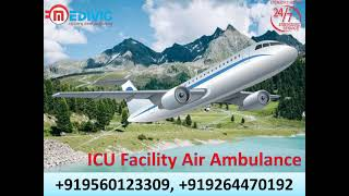 Hire Modern and Low-Cost Air Ambulance Service in Patna by Medivic