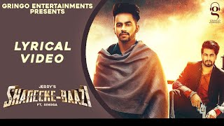 Lyrical: Shareeke-Baazi | Jerry Ft. Singga | Latest Punjabi Songs 2020 | Gringo Entertainments