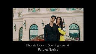 Dhurata Dora Ft. Soolking   Zemër (LyricsParoles)
