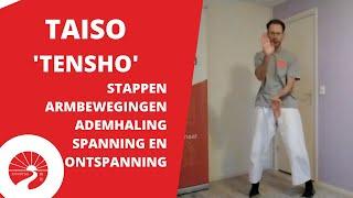 Taiso | 'Tensho' spanning en ontspanning