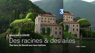 Des lacs de Savoie aux lacs italiens - Bande-annonce