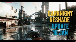 Darknight Reshade 10 minutes gameplay
