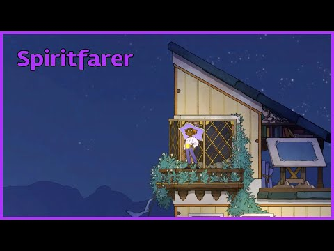 Spiritfarer/Just A While Longer/E15