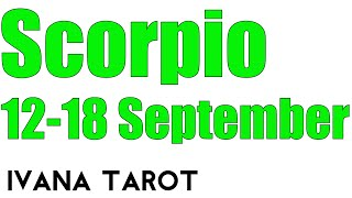 Scorpio Weekly Love Tarot Reading 12 18 September 2016 By