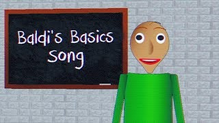 Baldi's Basics Musical Rap Song
