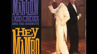 Barry Manilow with Kid Creole and the Coconuts - Hey Mambo (extended version)
