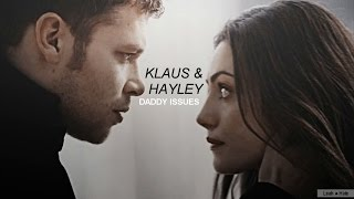Klaus & Hayley | Daddy Issues. [2K]