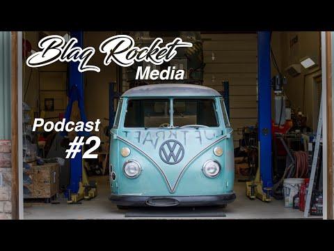 Blaq Rocket & Luftkraft / Kris and his 1963 VW Bus - Podcast #2