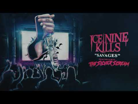 Ice Nine Kills - SAVAGES - Fearless Records